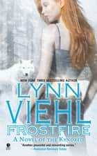 Frostfire ebook by Lynn Viehl