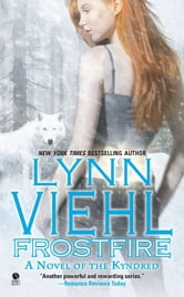 Frostfire - A Novel of the Kyndred ebook by Lynn Viehl