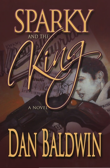 Sparky and the King ebook by Dan Baldwin