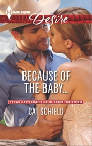 Because of the Baby... ebook by Cat Schield