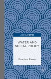 Water and Social Policy ebook by M. Pawar