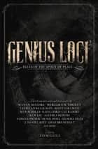 Genius Loci - Tales of the Spirit of Place ebook by Seanan McGuire, Jaym Gates, Ken Liu,...