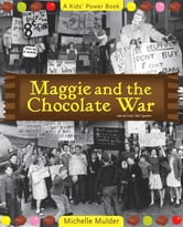 Maggie and the Chocolate War ebook by Michelle Mulder