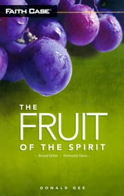 The Fruit of the Spirit, Revised Edition ebook by Donald Gee