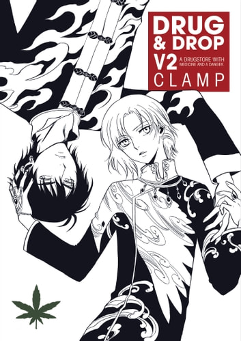 Drug and Drop Volume 2 ebook by CLAMP