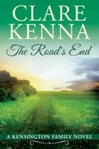 The Road's End ebook by Clare Kenna