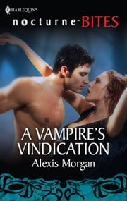 A Vampire's Vindication ebook by Alexis Morgan