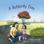 A Butterfly Day ebook by Carmen Scanlan-Toti
