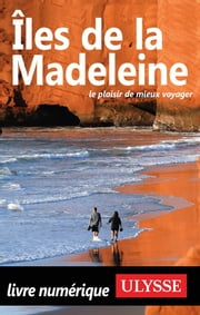 Îles de la Madeleine ebook by Jean-Hugues Robert