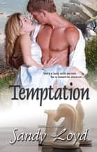 Temptation ebook by Sandy Loyd