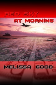Red Sky at Morning ebook by Melissa Good