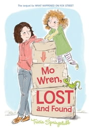 Mo Wren, Lost and Found ebook by Tricia Springstubb,Heather Ross