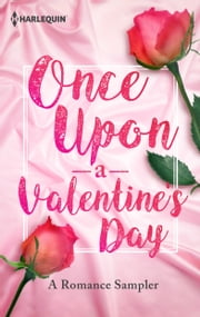 Once Upon a Valentine's Day: A Romance Sampler ebook by Lori Foster, Stella Bagwell, Jodi Thomas,...