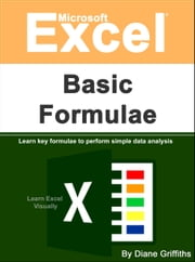 Microsoft Excel Basic Formulae ebook by Kobo.Web.Store.Products.Fields.ContributorFieldViewModel