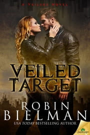Veiled Target ebook by Robin Bielman