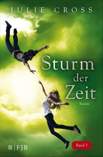 Sturm der Zeit - Roman ebook by Julie Cross