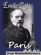 The Three Cities: Paris (Mobi Classics) ebook by Emile Zola, Ernest Alfred Vizetelly  (Translator)