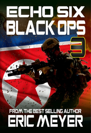 Echo Six: Black Ops 3 ebook by Eric Meyer