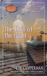 The Thrill of the Haunt ebook by E.J. Copperman