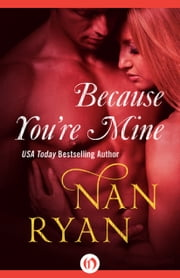 Because You're Mine ebook by Nan Ryan