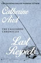 Last Respects 電子書 by Catherine Aird