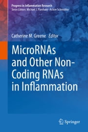 MicroRNAs and Other Non-Coding RNAs in Inflammation ebook by Catherine M. Greene