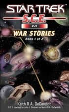 War Stories Book 1 ebook by Keith R. A. DeCandido