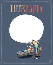 Tuterapia ebook by Tute