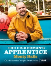 The Fisherman's Apprentice ebook by Monty Halls