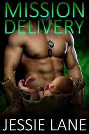 Mission Delivery ebook by Jessie Lane