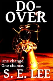 Do-Over ebook by S. E. Lee