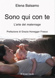 Sono qui con te ebook by Elena Balsamo