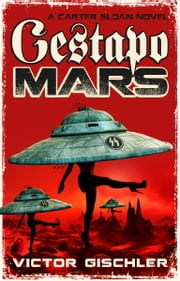 Gestapo Mars ebook by Victor Gischler