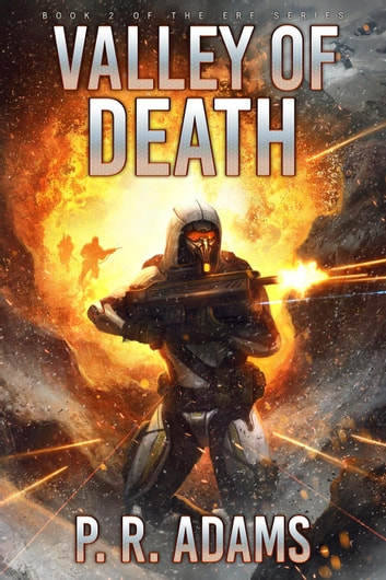 Valley of Death - ERF, #2 ebook by P R Adams