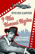 I Was Howard Hughes ekitaplar by Steven Carter