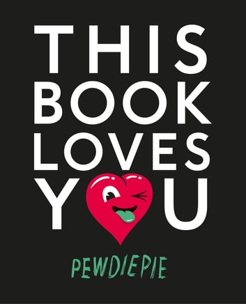 This Book Loves You ebook by Pewdiepie