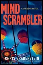 Mind Scrambler - A John Ceepak Mystery ebook by Chris Grabenstein