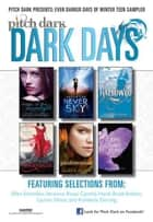 PitchDark: Even Darker Days of Winter Teen Sampler ebook by Various