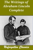 The Writings of Abraham Lincoln 7 Volumes - Complete