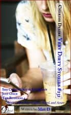 Very Dirty Stories #231 ebook by Max D