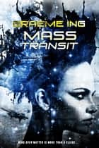 Mass Transit ebook by Graeme Ing