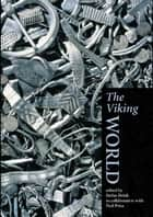 The Viking World ebook by Stefan Brink, Neil Price
