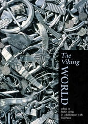 The Viking World ebook by Stefan Brink,Neil Price