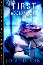 First Assignment ebook by Jo Addison