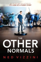 The Other Normals ebook by Ned Vizzini