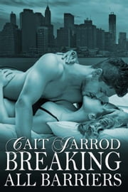 Breaking All Barriers ebook by Cait  Jarrod