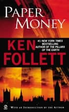 Paper Money ebook by Ken Follett,Ken Follett