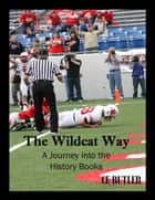 The Wildcat Way ebook by CE Butler
