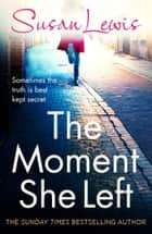 The Moment She Left ebook by