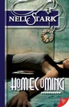 Homecoming ebook by Nell Stark